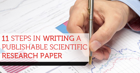 steps in writing a publishable scientific research paper 11 steps in writing a publishable scientific research paperediting service editing service