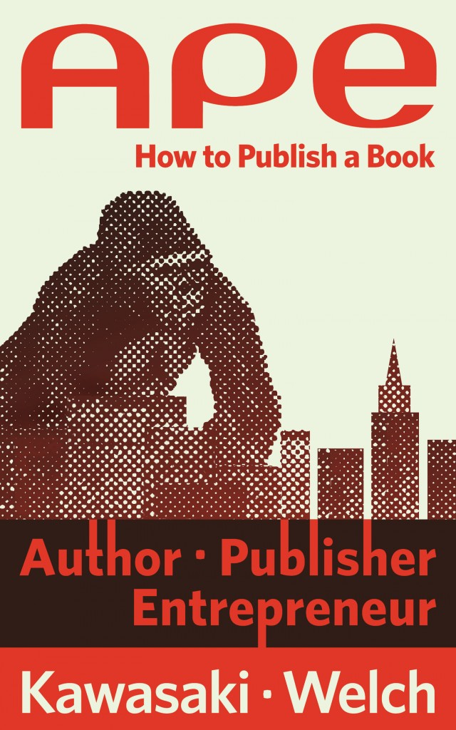 Ape How To Publish A Book Guy Kawasaki