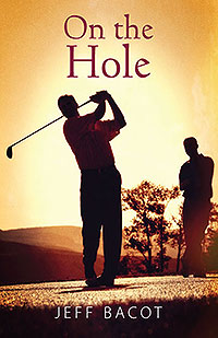 On The Hole Jeff Bacot