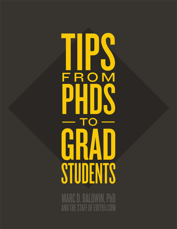 tips from phds to grad students writing editing advice dissertation writing advice
